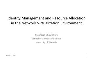 Identity Management and Resource Allocation  in the Network Virtualization Environment