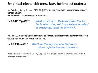 Empirical ejecta thickness laws for impact craters:  McGetchin, Settle  Head EPSL 20 1973 RADIAL THICKNESS VARIATION IN