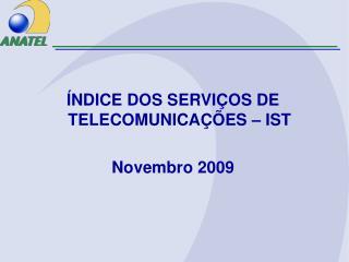 NDICE DOS SERVI OS DE TELECOMUNICA  ES   IST  Novembro 2009