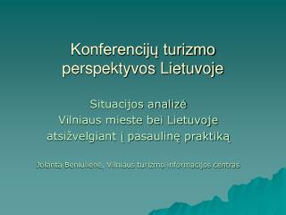 Konferenciju turizmo perspektyvos Lietuvoje