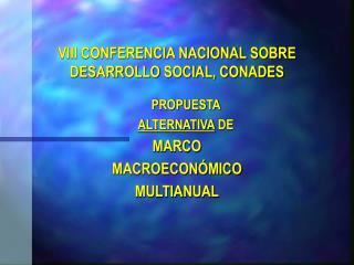 VIII CONFERENCIA NACIONAL SOBRE  DESARROLLO SOCIAL, CONADES