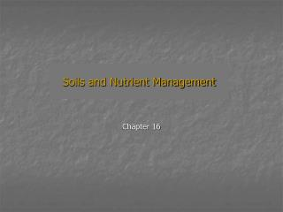 Soils and Nutrient Management