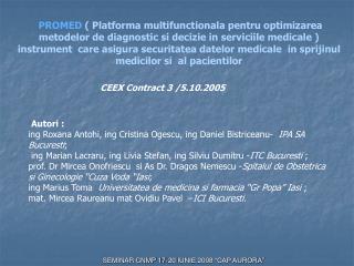 PROMED  Platforma multifunctionala pentru optimizarea metodelor de diagnostic si decizie in serviciile medicale  instrum