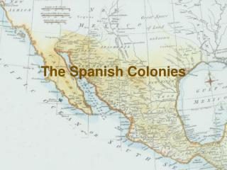 the spanish colonies