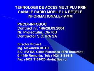 TEHNOLOGII DE ACCES MULTIPLU PRIN CANALE RADIO MOBILE LA RETELE INFORMATIONALE-TAMM