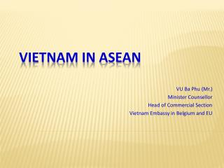 VIETNAM IN ASEAN