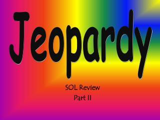 SOL Review Part II