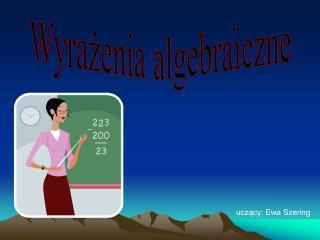 Wyrazenia algebraiczne