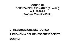 I. PRESENTAZIONE DEL  CORSO II. ECONOMIA DEL BENESSERE E SCELTE SOCIALI