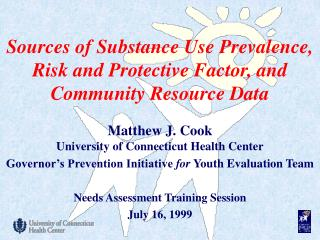 Sources of Substance Use Prevalence, Risk and Protective Factor, and Community Resource Data