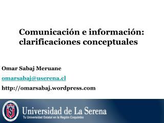 Comunicaci n e informaci n: clarificaciones conceptuales