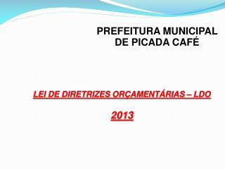 PREFEITURA MUNICIPAL DE PICADA CAF