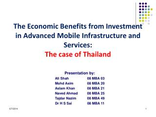 The Economic Benefits from Investment in Advanced Mobile Infrastructure and Services:  The case of Thailand