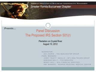 Panel Discussion  The Proposed IRS Section 501r