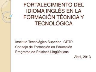 FORTALECIMIENTO DEL IDIOMA INGL S EN LA FORMACI N T CNICA Y TECNOL GICA