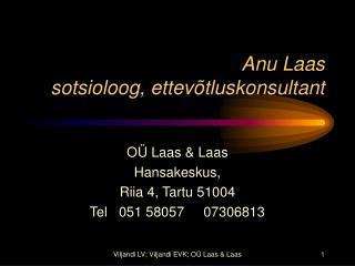 Anu Laas sotsioloog, ettev tluskonsultant