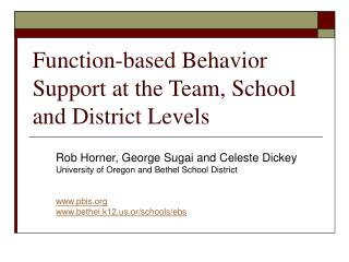 Function-based Behavior Support at the Team, School and District Levels