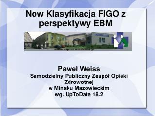 Now Klasyfikacja FIGO z perspektywy EBM