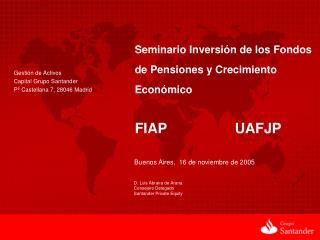 Gesti n de Activos Capital Grupo Santander P  Castellana 7, 28046 Madrid