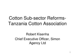 cotton sub-sector reforms-tanzania cotton association