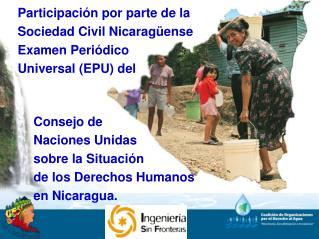 Participaci n por parte de la Sociedad Civil Nicarag ense Examen Peri dico  Universal EPU del