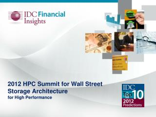 2012 HPC Summit for Wall Street Storage Architecture  for High Performance