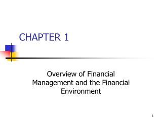 Overview of Financial Management and the Financial Environment