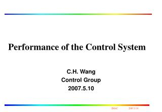 Performance of the Control System