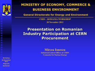 MINISTRY OF ECONOMY, COMMERCE  BUSINESS ENVIRONMENT General Directorate for Energy and Environment
