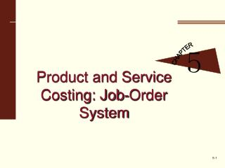 Product and Service Costing: Job-Order System