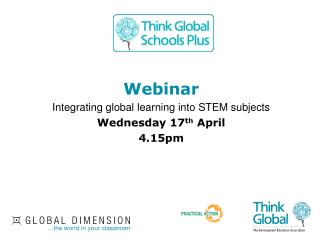 Webinar  Integrating global learning into STEM subjects Wednesday 17th April 4.15pm