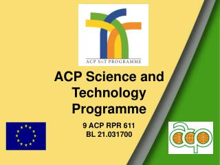 acp science and technology programme  9 acp rpr 611 bl 21.031700