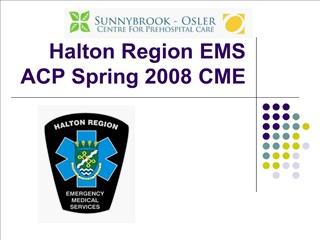 halton region ems acp spring 2008 cme