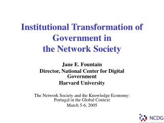Institutional Transformation of Government in  the Network Society