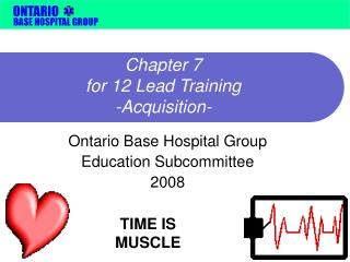 Chapter 7  for 12 Lead Training -Acquisition-