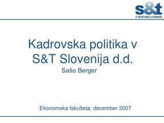 Kadrovska politika v  ST Slovenija d.d.