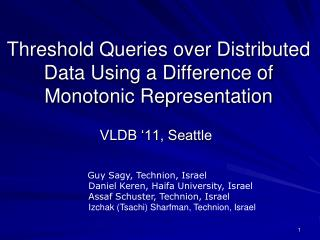 Threshold Queries over Distributed Data Using a Difference of Monotonic Representation