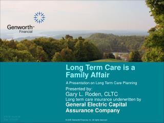 Long Term Care is a Family Affair