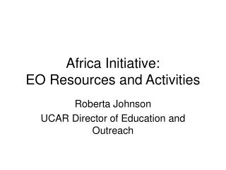 Africa Initiative: EO Resources and Activities