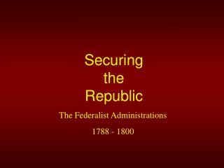 Securing the Republic