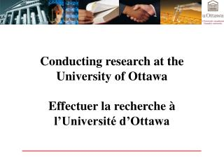 Conducting research at the University of Ottawa  Effectuer la recherche   l Universit  d Ottawa