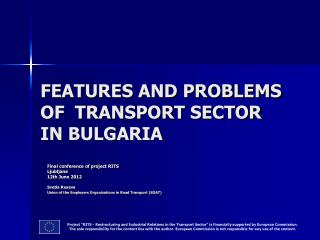 FEATURES AND PROBLEMS  OF  TRANSPORT SECTOR  IN BULGARIA