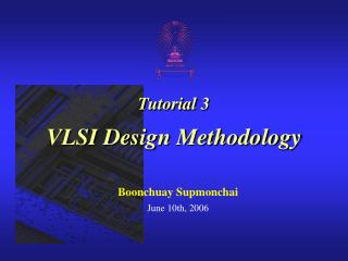 Tutorial 3  VLSI Design Methodology