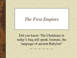 The First Empires