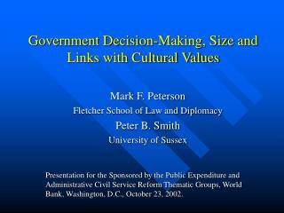 Government Decision-Making, Size and Links with Cultural Values