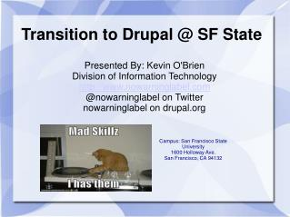 Transition to Drupal  SF State