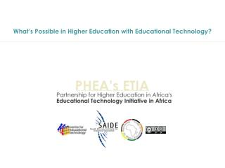 What s Possible in Higher Education with Educational Technology