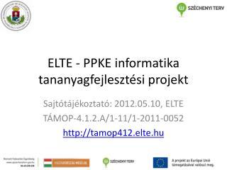 ELTE - PPKE informatika tananyagfejleszt si projekt