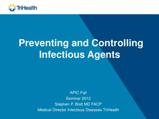 Preventing and Controlling Infectious Agents