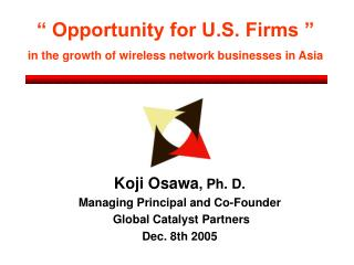 Opportunity for U.S. Firms   in the growth of wireless network businesses in Asia